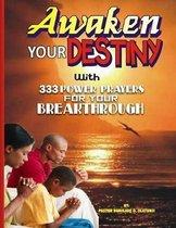 Awaken Your Destiny