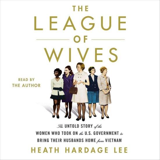 Boek cover The League of Wives van Heath Hardage Lee (Onbekend)