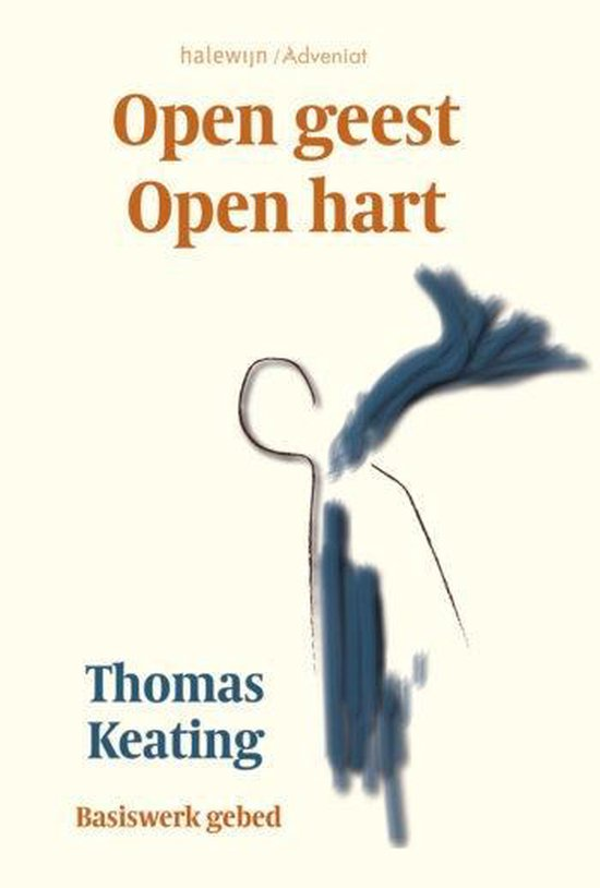 Open geest open hart - Thomas Keating  