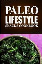 Paleo Lifestyle - Paleo Snacks Cookbook