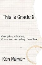 This Is Grade 3