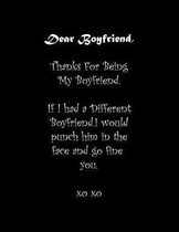 Dear Boyfriend, Thanks For Being My Boyfriend