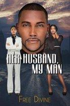 Her Husband, My Man