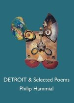 Detroit and Selected Poems