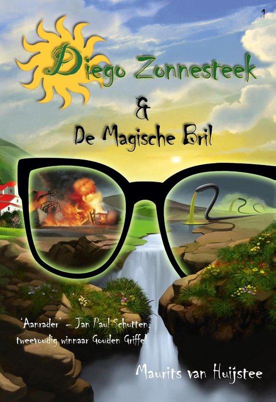 Diego Zonnesteek 1 - Diego Zonnesteek & De magische bril - C.V. Diego Zonnesteek pdf epub