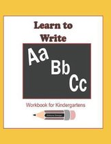 Learn to Write ABC Workbook for Kindergartens