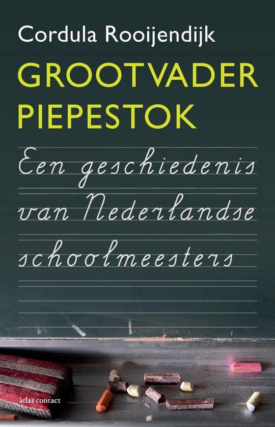 Grootvader Piepestok - Cordula Rooijendijk |