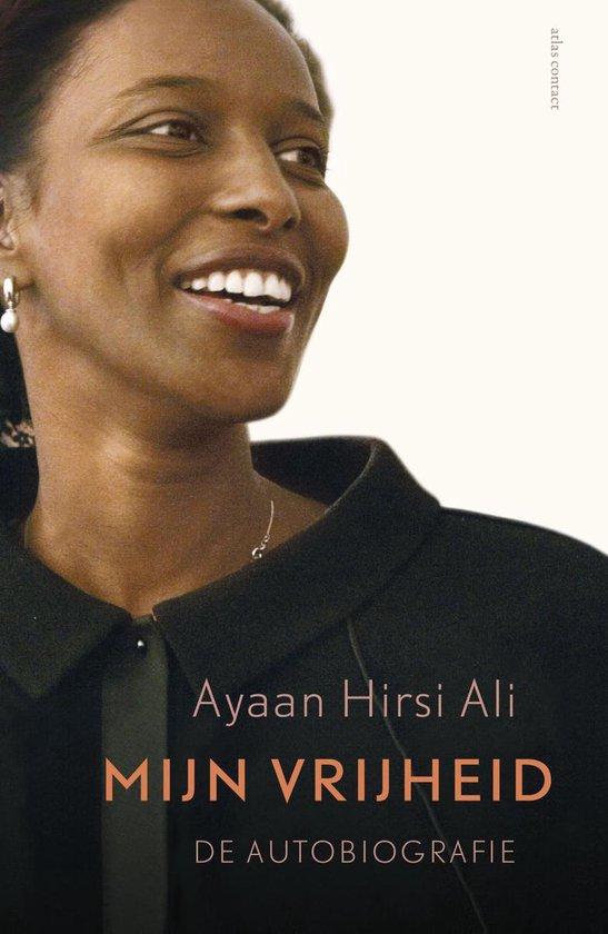 Mijn vrijheid - Ayaan Hirsi Ali pdf epub