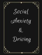 Social Anxiety and Driving Workbook