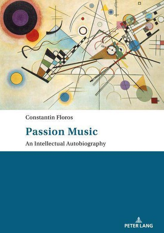 Passion: Music An Intellectual Autobiography
