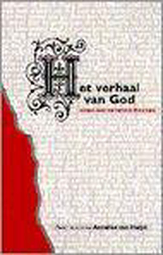 Het verhaal van God - A. van Heijst  