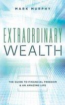 Extraordinary Wealth