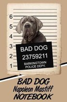 Bad Dog Napoleon Mastiff Notebook