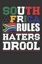 South Africa Rules Haters Drool