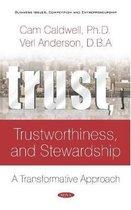 Trust, Trustworthiness, and Stewardship
