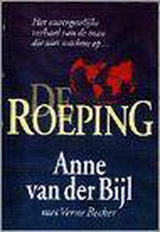 De roeping - Anne van der Bijl |