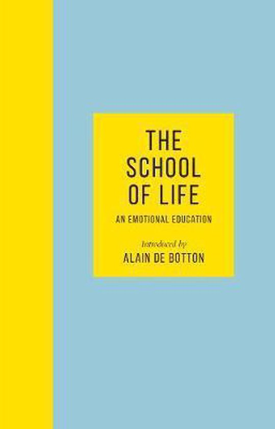 The School of Life. An Emotional Education