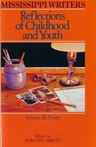 Mississippi Writers: Reflections of Childhood and Youth: Volume III