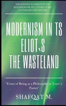Modernism In TS Eliots The Waste Land