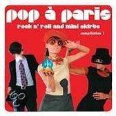 Sunnyside Cafe Series: Pop a Paris - Rock n' Roll and Mini Skirts, Vol. 1