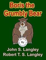 Boris the Grumbly Bear