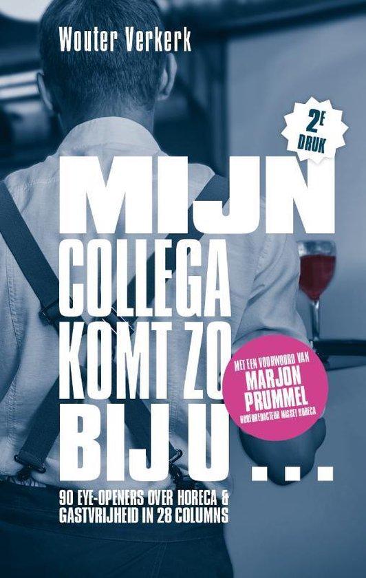 Boek cover Mijn collega komt zo bij u van Wouter Verkerk (Paperback)