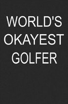 World's Okayest Golfer