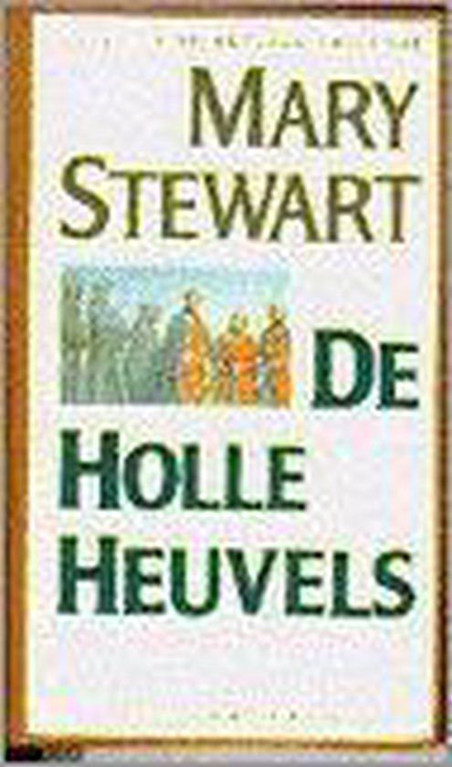 De holle heuvels - Mary Stewart |