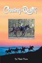 Chasing A Quilty