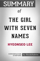 Summary of The Girl with Seven Names by Hyeonseo Lee