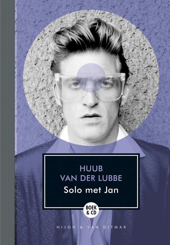 Solo met Jan - Huub van der Lubbe |