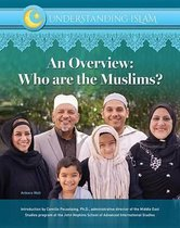 An Overview Who Are Muslims