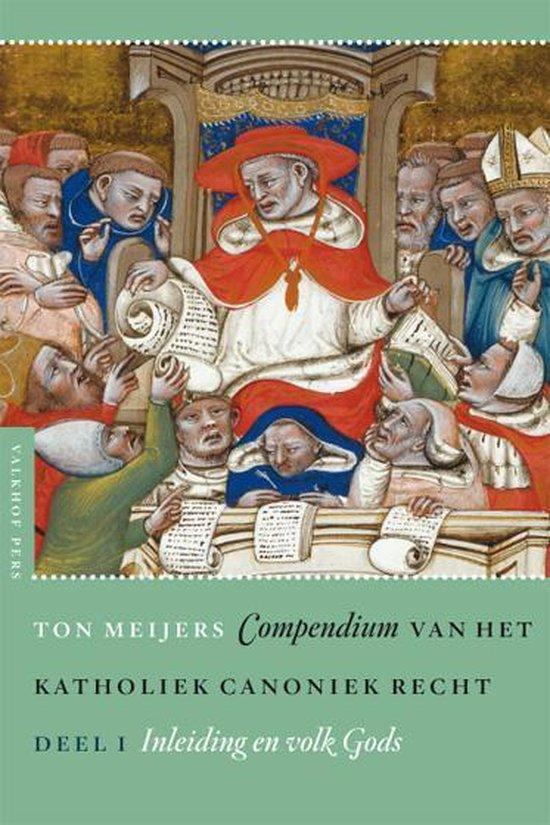 Verkondiging en sacramenten - Compendium van het katholiek canoniek recht Deel 1 Inleiding en volk Gods - Ton Meijers | Fthsonline.com