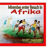 Mirembes erster Besuch in Afrika