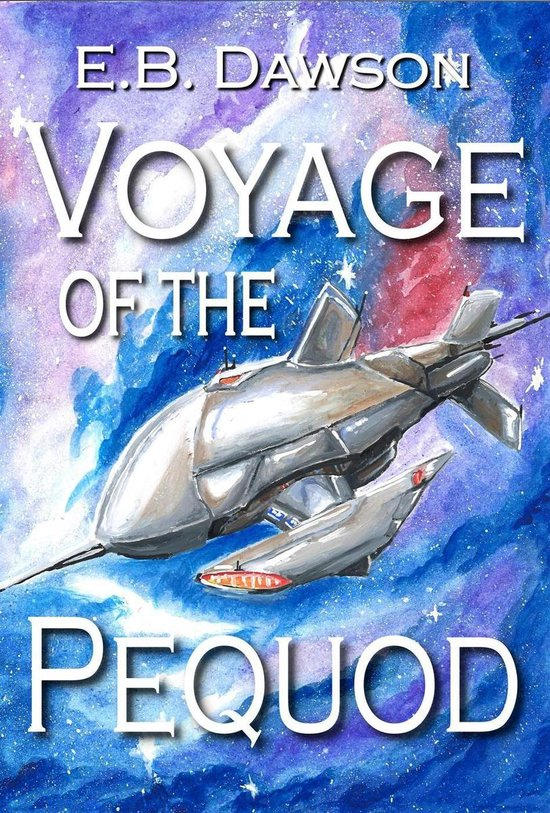 Boek cover Voyage of the Pequod van E.B. Dawson (Onbekend)