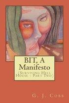 BIT, A Manifesto