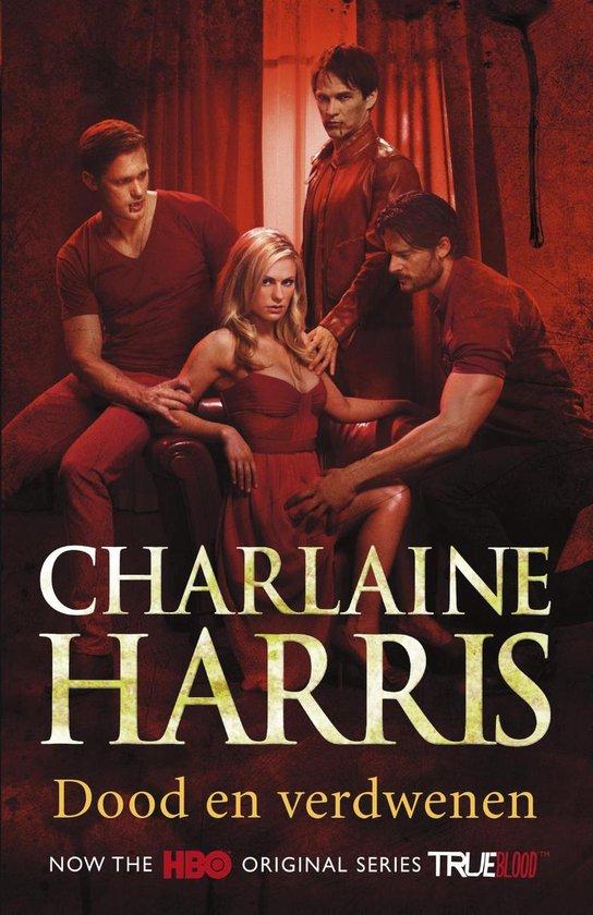 True Blood - deel 9: Dood en verdwenen - Charlaine Harris | Readingchampions.org.uk