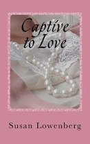 Captive to Love