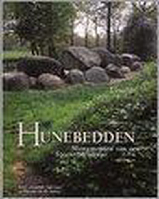 Hunebedden in Nederland - Ginkel E. van | Readingchampions.org.uk