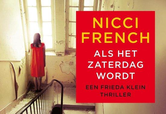 Frieda Klein 6 - Als het zaterdag wordt - Nicci French |