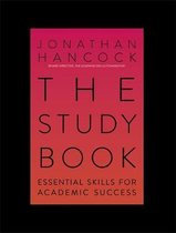 The Study Book: Essential Skills for Academic Success