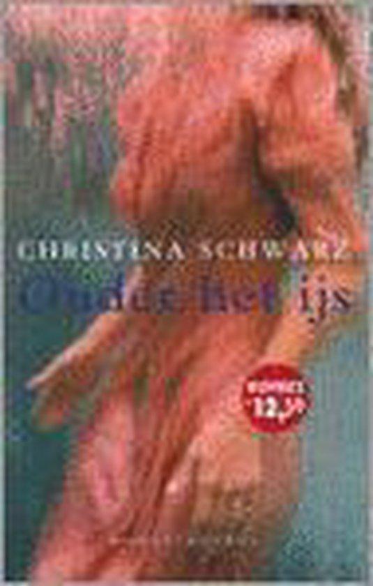 Onder Het Ijs - Christina Schwarz pdf epub