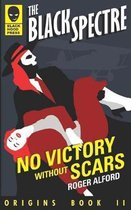 No Victory Without Scars