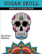 Sugar Skull Adult Coloring Book