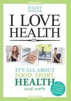I love health