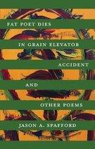 Fat Poet Dies in Grain Elevator Accident