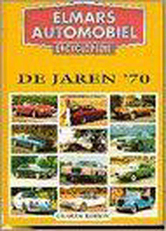 ELMARS AUTOMOBIELENCYCLOPEDIE JAREN '70 - Robson |