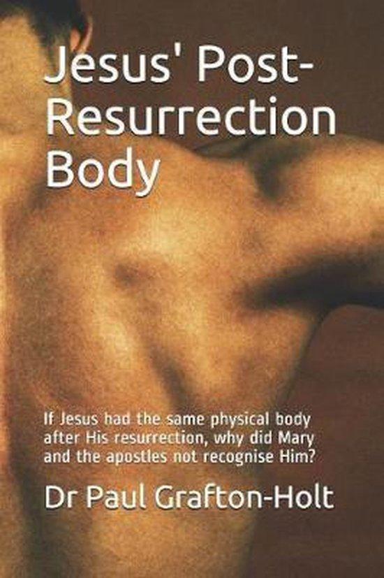 Jesus' Post-Resurrection Body