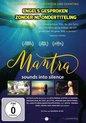 Mantra - Sounds into Silence [DVD]