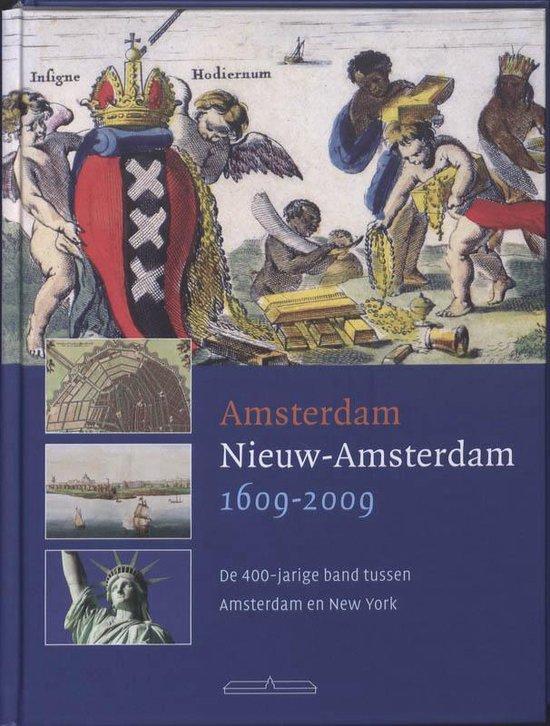 Amsterdam - Nieuw Amsterdam 1609-2009 - Pruijs |